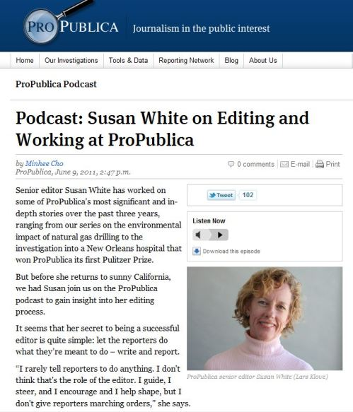 Podcast of Susan White on Editing and Working at ProPublica
