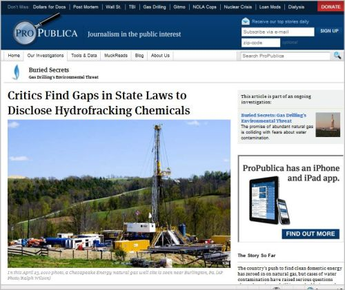 ProPublica - Critics Find Gaps in State Laws to Disclose Hydrofracking Chemicals