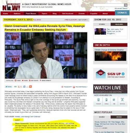 Glenn Greenwald: As WikiLeaks Reveals Syria Files, Assange Remains in Ecuador Embassy Seeking Asylum