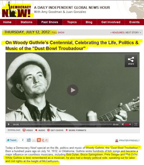 On Woody Guthrie's Centennial - Celebrating the Life - Politics & Music of the _Dust Bowl Troubadour
