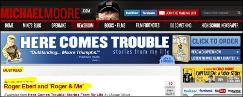 Michael Moore-Here Comes Trouble -Roger Ebert and 'Roger and Me'