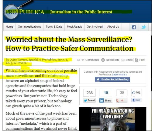 From ProPublica: Worried about the Mass Surveillance - How to Practice?  Safer Communication