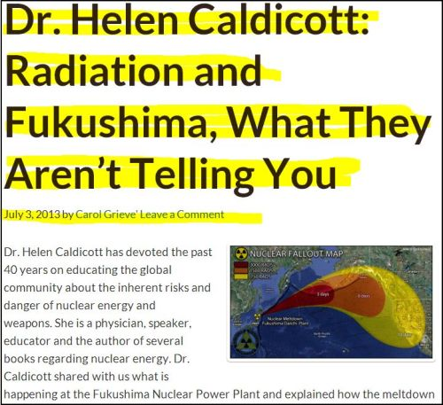 Dr. Helen Caldicott - Radiation and Fukushima, What They Aren't Telling You