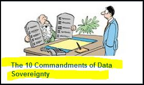 The 10 Commandments of Data Sovereignty