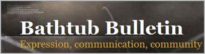 Bathtub Bulletin Access Here