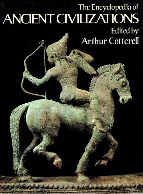 The_Encyclopedia_of_Ancient Civilizations_Arthur_Cotterell