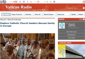 Vatican Radio:  Eastern Catholic Church leaders discuss family in Europe