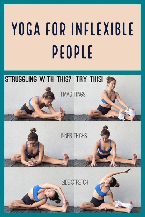 Yoga For Inflexible People: there is always a way...you just have to find it!