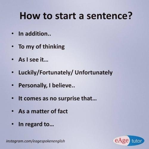 ESL: HOW TO START A SENTENCE?