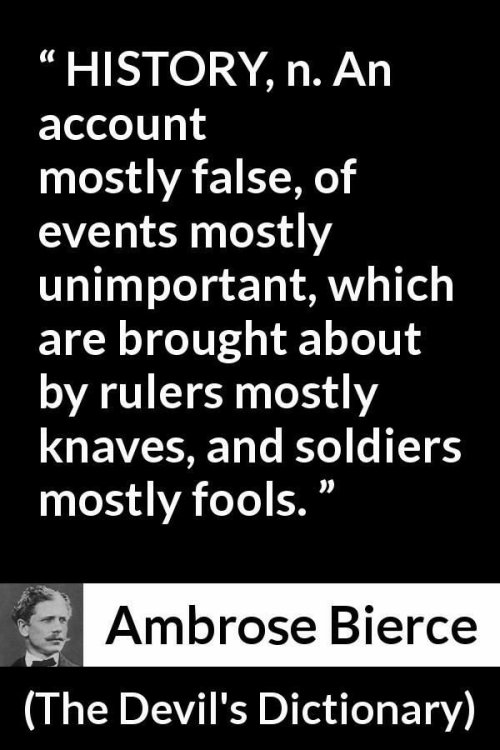 Ambrose Bierce Quote:  HISTORY