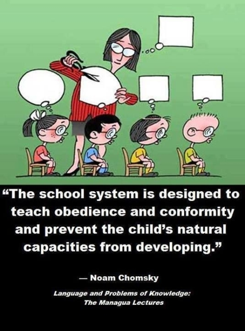 Modern education  systems...are nothing but archaic