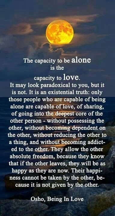 In theory: The capacity to be alone is the capacity to love