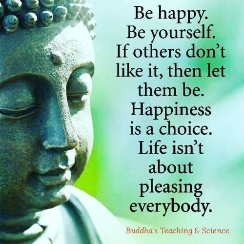 Quote: be happy...(Buddha)