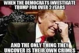 Quote: when the Demoncrats investigate...
