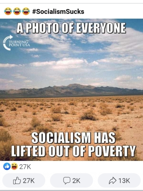A photo of everyone...socialism has lifted out of poverty🤣🤣🤣
