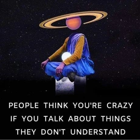 Quote: People think you're crazy...